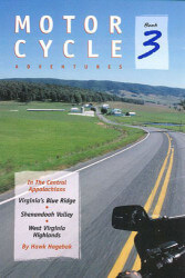 Motorcycle Adventures in the Central Appalachians