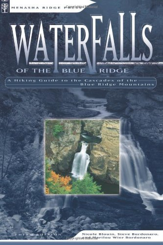 Waterfalls of the Blue Ridge by Nicole Blouin, Steve Bordonaro, and Marilou Wier Bordonaro